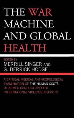 War Machine and Global Health by Merrill Singer