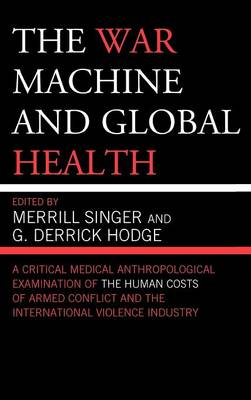 The War Machine and Global Health by Merrill Singer