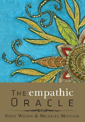 The Empathic Oracle by Michelle Motuzas Johnson