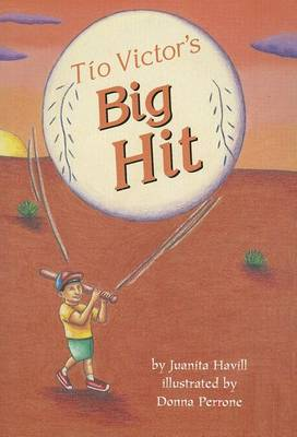 Tio Victor's Big Hit by Juanita Havill