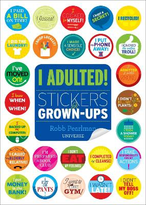 I Adulted! by Robb Pearlman