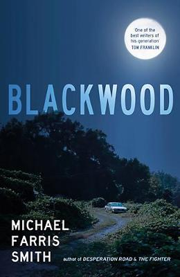 Blackwood by Michael Farris Smith