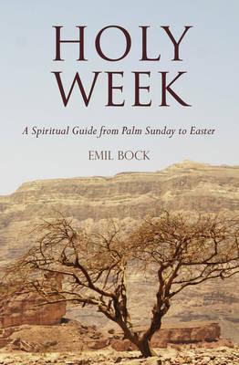Holy Week by Emil Bock