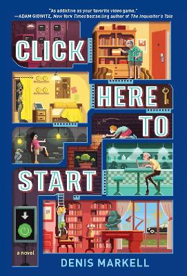 Click Here To Start (A Novel) book