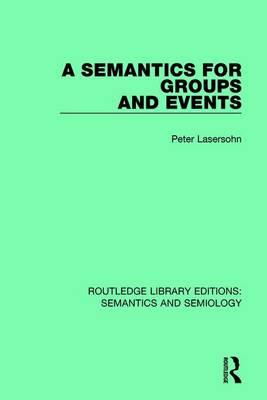 A Semantics for Groups and Events by Peter Lasersohn