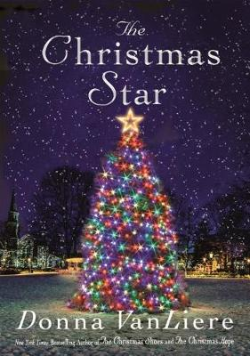 The Christmas Star: A Novel by Donna Vanliere