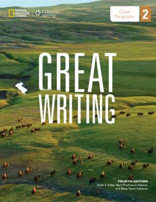 Great Writing 2: Great Paragraphs - Student Book by Keith Folse