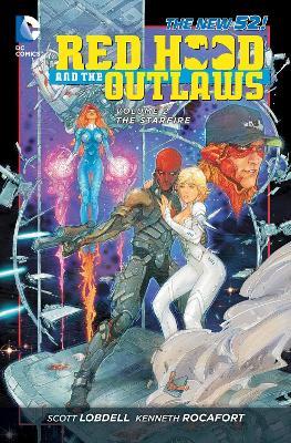 Red Hood and the Outlaws Red Hood and the Outlaws Volume 2: The Starfire TP (The New 52) The Starfire Volume 2 by Scott Lobdell