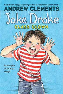 Jake Drake, Class Clown by Andrew Clements
