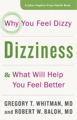 Dizziness by Gregory T. Whitman