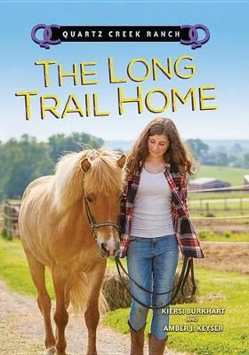 The Long Trail Home by Amber J Keyser