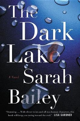 Dark Lake by Sarah Bailey