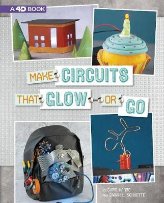 Make Circuits That Glow Or Go by Chris Harbo
