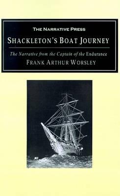 Shackleton's Boat Journey by Frank Arthur Worsley