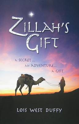 Zillah's Gift by Lois West