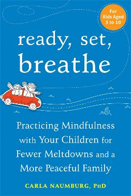 Ready, Set, Breathe by Carla Naumburg