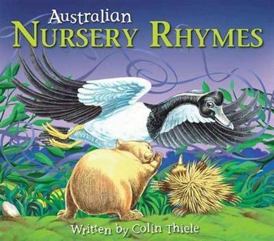 Australian Nursery Rhymes by Colin Thiele