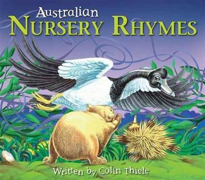 Australian Nursery Rhymes by Colin Thiele