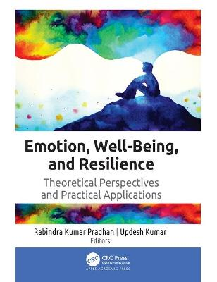 Emotion, Well-Being, and Resilience: Theoretical Perspectives and Practical Applications book