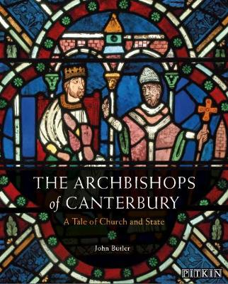 The Archbishops of Canterbury by John Butler