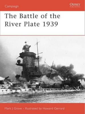 The Battle of the River Plate 1939 by Mark J. Grove