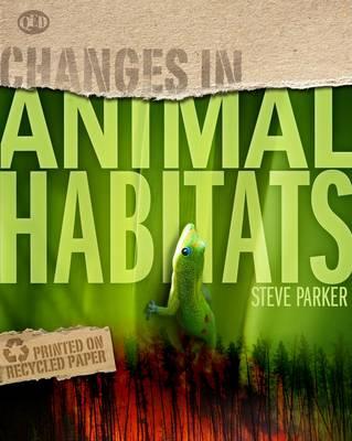 Animal Habitats by Steve Parker