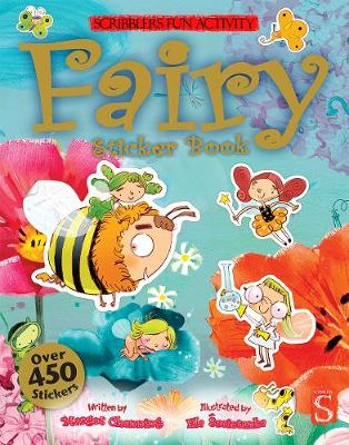 Scribblers Fun Activity Fairy Sticker Book by Margot Channing