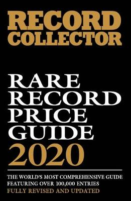 Rare Record Price Guide 2020 by Ian Shirley