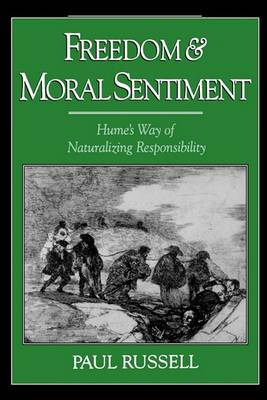 Freedom and Moral Sentiment by Paul Russell