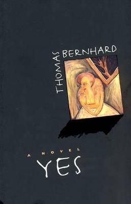 Yes by Thomas Bernhard