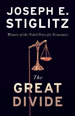 The The Great Divide by Joseph Stiglitz