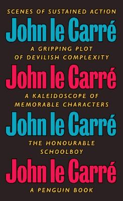 The Honourable Schoolboy: The Smiley Collection by John Le Carre