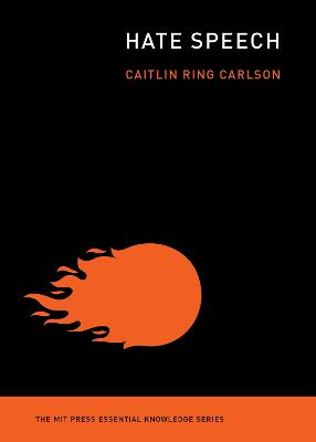 Hate Speech by Caitlin Ring Carlson