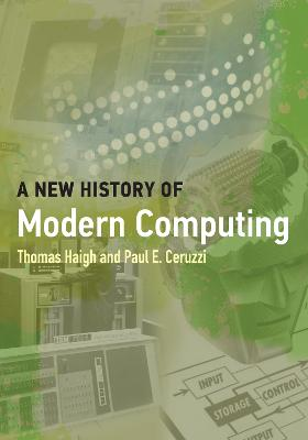A New History of Modern Computing book