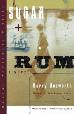 Sugar and Rum by Barry Unsworth