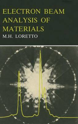 Electron Beam Analysis of Materials by Michael Loretto