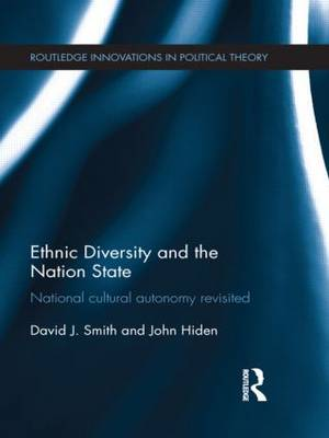 Ethnic Diversity and the Nation State by David J. Smith