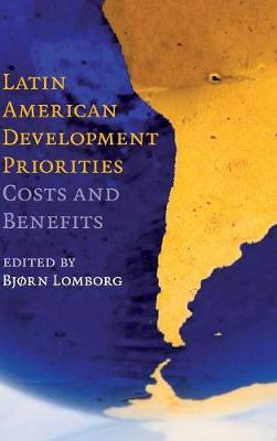 Latin American Development Priorities by Bjorn Lomborg