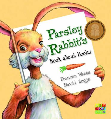 Parsley Rabbit's Book About Books by Frances Watts