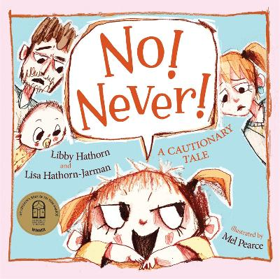 No! Never!: 2021 CBCA Book of the Year Awards Shortlist Book by Libby Hathorn
