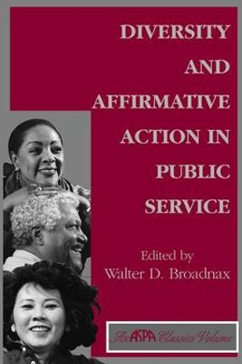 Diversity And Affirmative Action In Public Service book