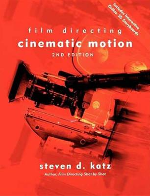 Film Directing Cinematic Motion book
