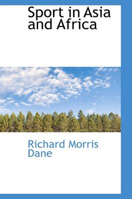 Sport in Asia and Africa by Richard Morris Dane