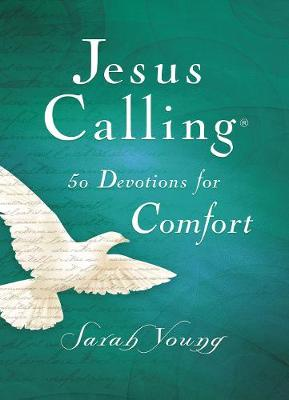 Jesus Calling 50 Devotions for Comfort by Sarah Young