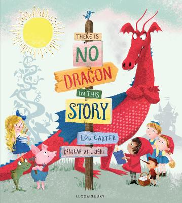 There Is No Dragon In This Story by Lou Carter