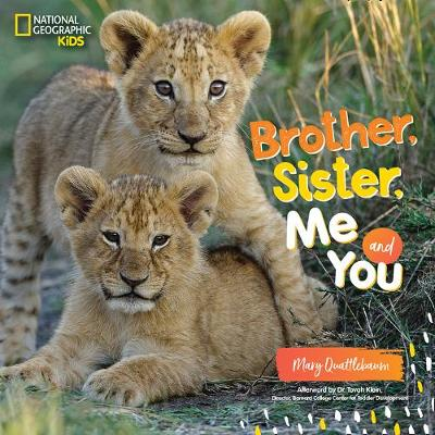 Brother, Sister, Me, and You by National Geographic Kids