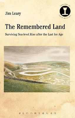 The Remembered Land by Jim Leary