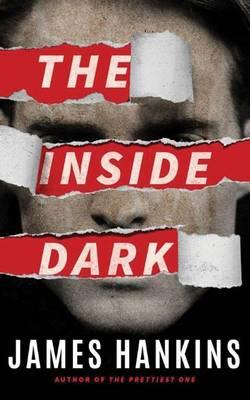 The Inside Dark by James Hankins