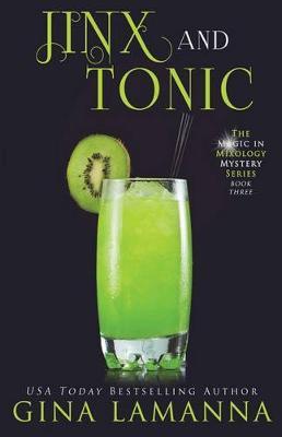 Jinx & Tonic by Gina Lamanna