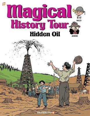 Magical History Tour #3: Hidden Oil by Fabrice Erre